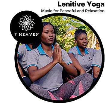 Lenitive Yoga - Music For Peaceful And Relaxation