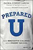 PreparedU: How Innovative Colleges Drive Student Success (English Edition)