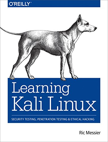 Learning Kali Linux: Security Testing, Penetration Testing, and Ethical...