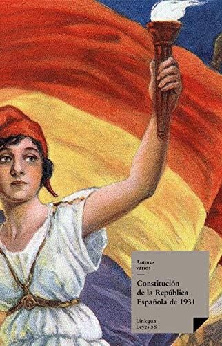 Constitución de la República española de 1931 (Leyes nº 111) eBook: Autores, Varios: Amazon.es: Tienda Kindle