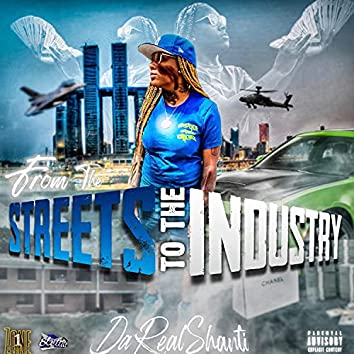 From The Streets To The Industry