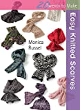 Easy Knitted Scarves (Twenty to Make)