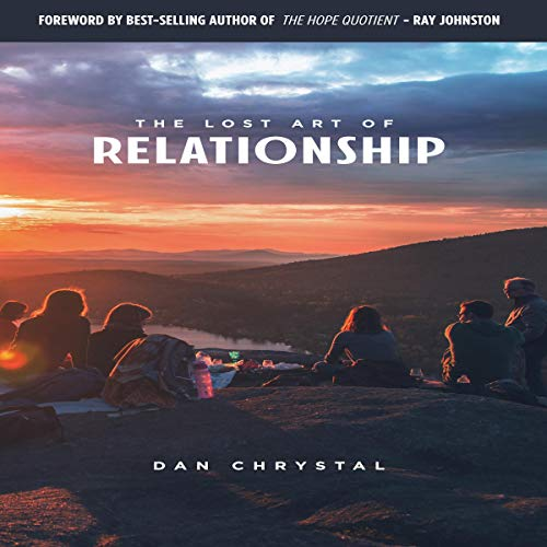 The Lost Art of Relationship audiobook cover art