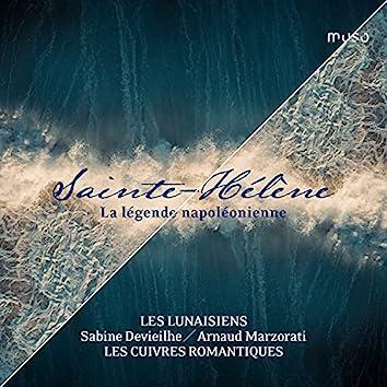 Sainte-Hélène: La légende napoléonienne