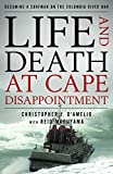 Life and Death at Cape Disappointment: Becoming a Surfman on the Columbia River Bar