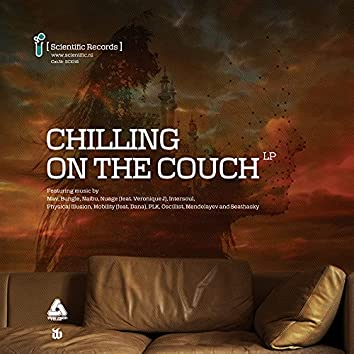 Chilling on the Couch LP