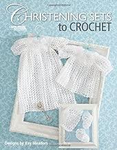 Christening Sets to Crochet  (Leisure Arts #4267)