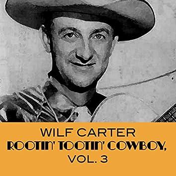 Rootin' Tootin' Cowboy,  Vol. 3