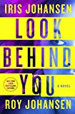Image of Look Behind You: A Novel (Kendra Michaels, 5)