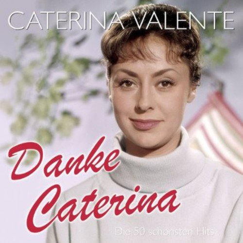 Danke Caterina – Die 50 schönsten Hits