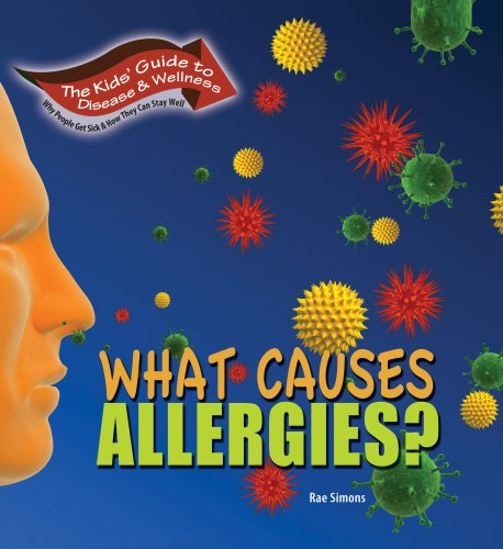 What Causes Allergies? (Kids' Guide to Disease & Wellness)