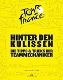 Hinter den Kulissen der Tour de France: Die Tipps & Tricks der Teammechaniker - Luke Edwardes-Evans