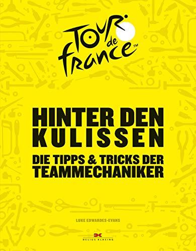 Hinter den Kulissen der Tour de France: Die Tipps & Tricks der Teammechaniker
