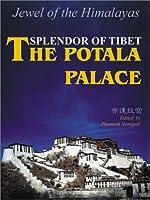 Splendor of Tibet: The Potala Palace
