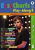 Easy Charts Play-Along: Die größten Hits spielerisch leicht gesetzt. Band 8. C/Eb/Bb-Instrument. Ausgabe mit Online-Audiodatei. (Music Factory)