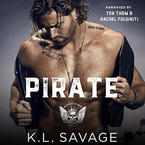 Pirate (Ruthless Kings MC™) Audiobook By K.L. Savage cover art