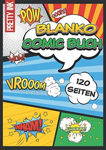 Blanko Comic Buch: 120 leere Comic Seiten, A4, mit vielen verschiedenen Vorlagen zum Kreieren und Zeichnen deines eigenen Comics, für Kinder und Erwachsene