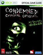 Condemned - Criminal Origins: Prima Official Game Guide de Prima Games