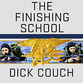 The Finishing School     Earning the Navy SEAL Trident              By:                                                                                                                                 Dick Couch                               Narrated by:                                                                                                                                 Arthur Morey                      Length: 11 hrs and 22 mins     417 ratings     Overall 4.6