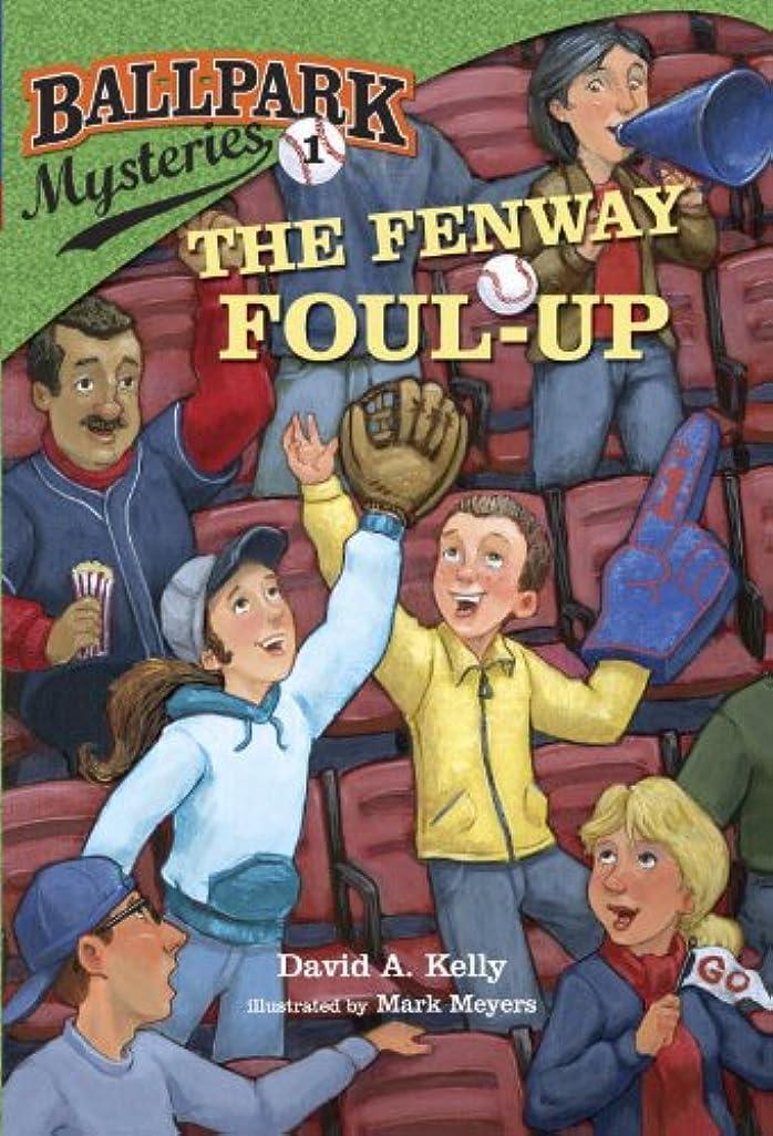 驚くばかりタック方程式Ballpark Mysteries #1: The Fenway Foul-up (English Edition)