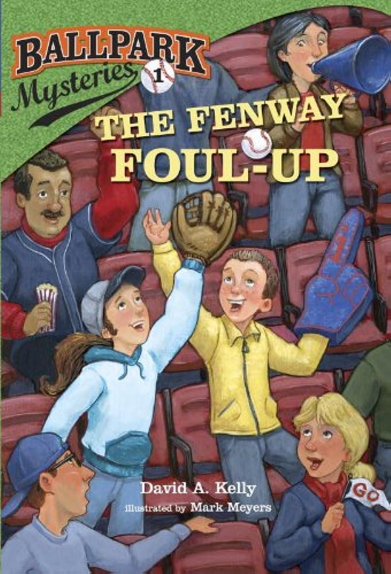 逆さまに露骨な移民Ballpark Mysteries #1: The Fenway Foul-up (English Edition)