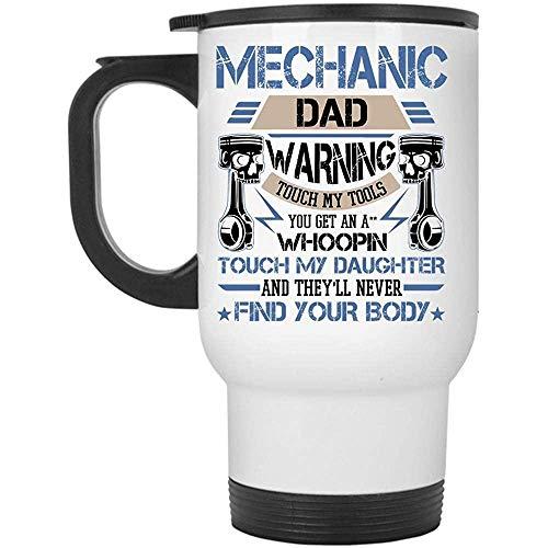 Little Yi Don 'T Touch My Tools Mug, Don' T Touch My Daughter Travel Mug, Mechanic Dad Mug