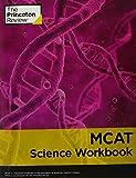 MCAT Science Workbook