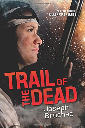 Trail of the Dead (Killer of Enemies, Band 2)