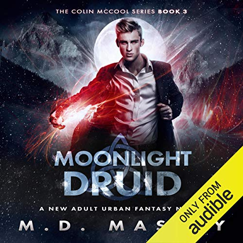 Moonlight Druid Audiobook By M.D. Massey cover art