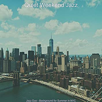 Jazz Duo - Background for Summer in NYC