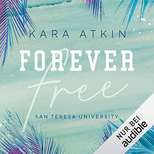 Forever Free - San Teresa University Titelbild