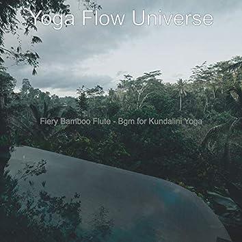 Fiery Bamboo Flute - Bgm for Kundalini Yoga