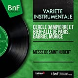 Messe de saint Hubert (Mono Version)