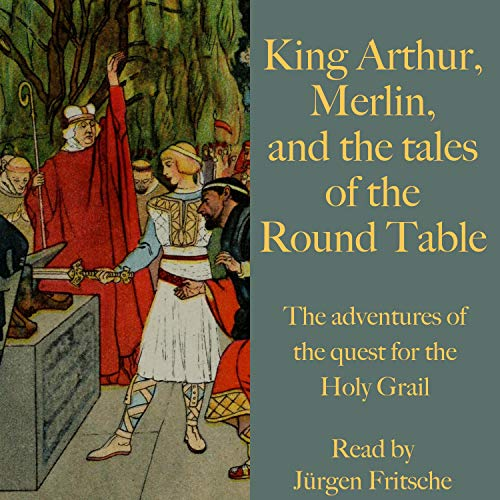 King Arthur, Merlin, and the Tales of the Round Table cover art