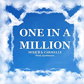 One in a Million (feat. Carmelle)
