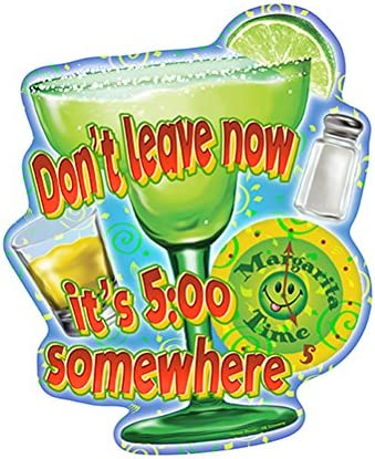 Margarita Time It's 5:00 Somewhere Novelty Max 77% OFF Sign Outdoor Courier shipping free shipping Indoor