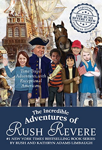 The Incredible Adventures of Rush Revere: Rush Revere and the Brave Pilgrims; Rush Revere and the First Patriots; Rush Revere and the American ... Banner; Rush Revere and the Presidency