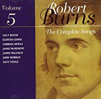 Vol. 5-Robert Burns Complete Songs