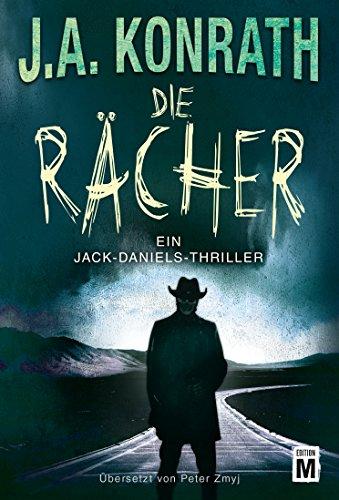 Die Rächer (Ein Jack-Daniels-Thriller 11)