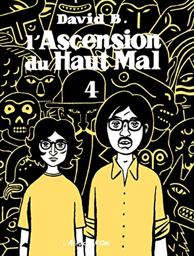 L'Ascension du haut mal, tome 4