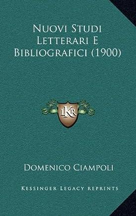 Nuovi Studi Letterari E Bibliografici (1900)