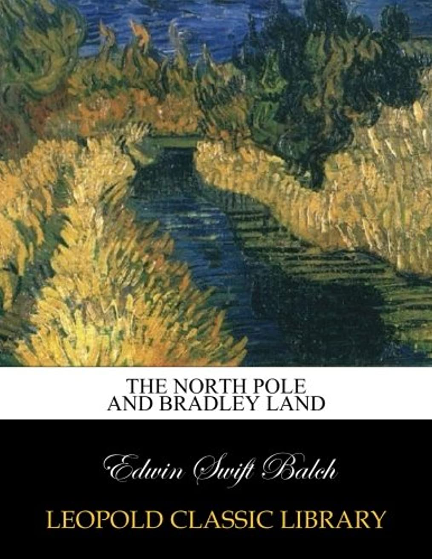 直接侵入する魔法The North Pole and Bradley Land