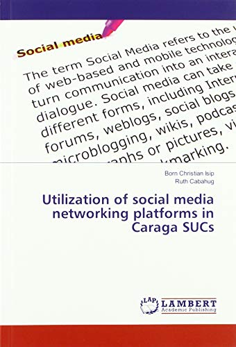 Utilization of social media networking platforms in Caraga SUCs