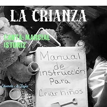 La Crianza (feat. Marcial Isturiz)