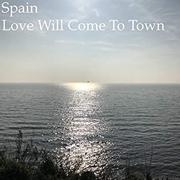 Love Will Come to Town