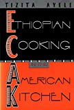 Ethiopian Cooking in the American Kitchen