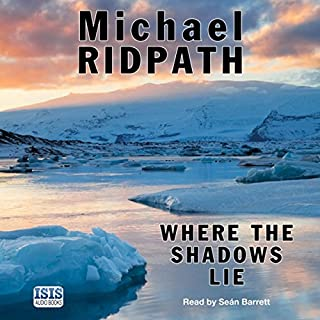 Where the Shadows Lie                   By:                                                                                                                                 Michael Ridpath                               Narrated by:                                                                                                                                 Seán Barrett                      Length: 10 hrs and 50 mins     215 ratings     Overall 4.1