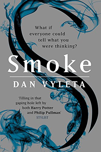 Smoke: Imagine a world in which every bad thought you had was made visible…