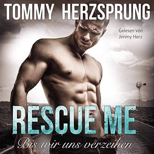 Rescue Me: Bis wir uns verzeihen Titelbild
