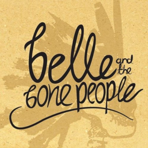 Belle and the Bone People [Explicit]
